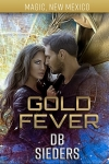gold fever by db sieders